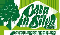 Betreuungseinrichtung Casa in Silva GmbH